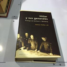 德语原版:Hitler y sus generales (希特勒及其将军)精装 书口微黄.