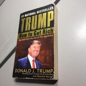 Trump: How to Get Rich 地产大亨特朗普 - 如何致富  (英文原版)
