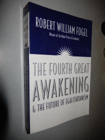 The Fourth Great Awakening and the Future of Egalitarianism by Robert William Fogel 英文原版