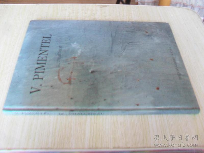 法文原版 V.PIMENTEL.J.L.CHALUMEAU