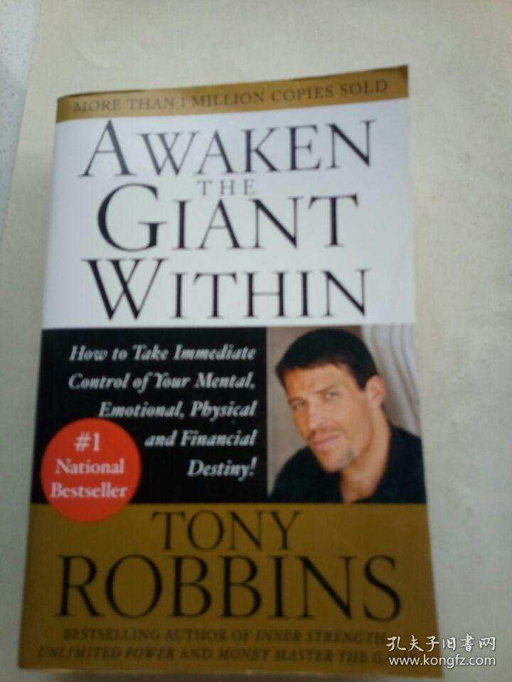 Awaken the Giant Within:How to Take Immediate Control of Your Mental, Emotional, Physical and Financial Destiny!