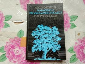 SECOND EDITION MANAGING A PROGRAMMING PROJECT.