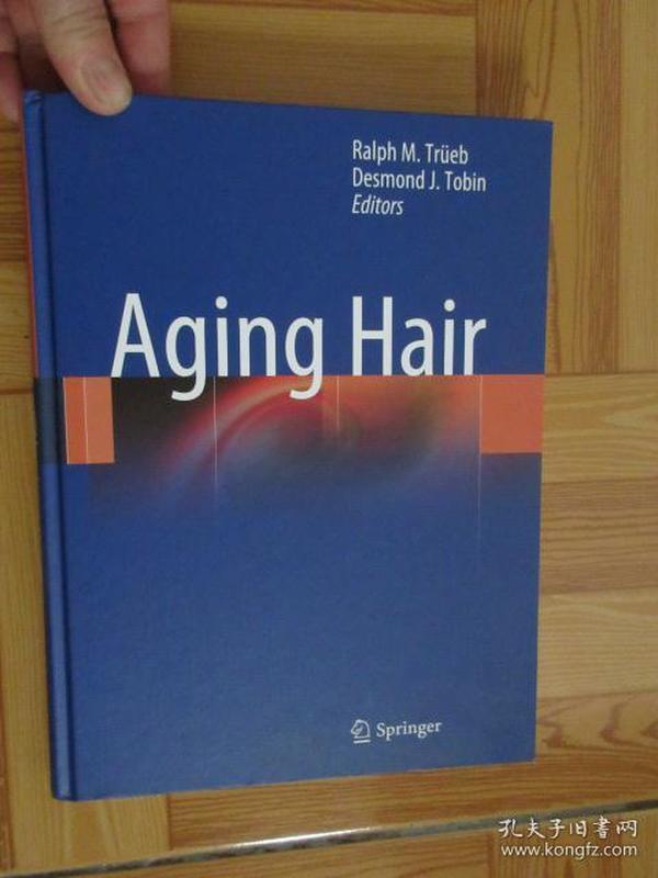 Aging Hair        (详见图)   16开,硬精装