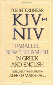 希腊语英语对照 Interlinear KJV-NIV Parallel New Testament in Greek and English 希腊文 英文
