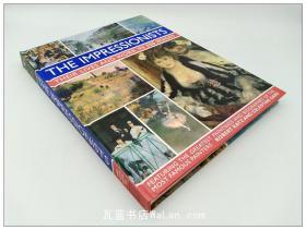 印象派画作 The Impressionists: Their Lives And Works In 350 Images 英文原版艺术