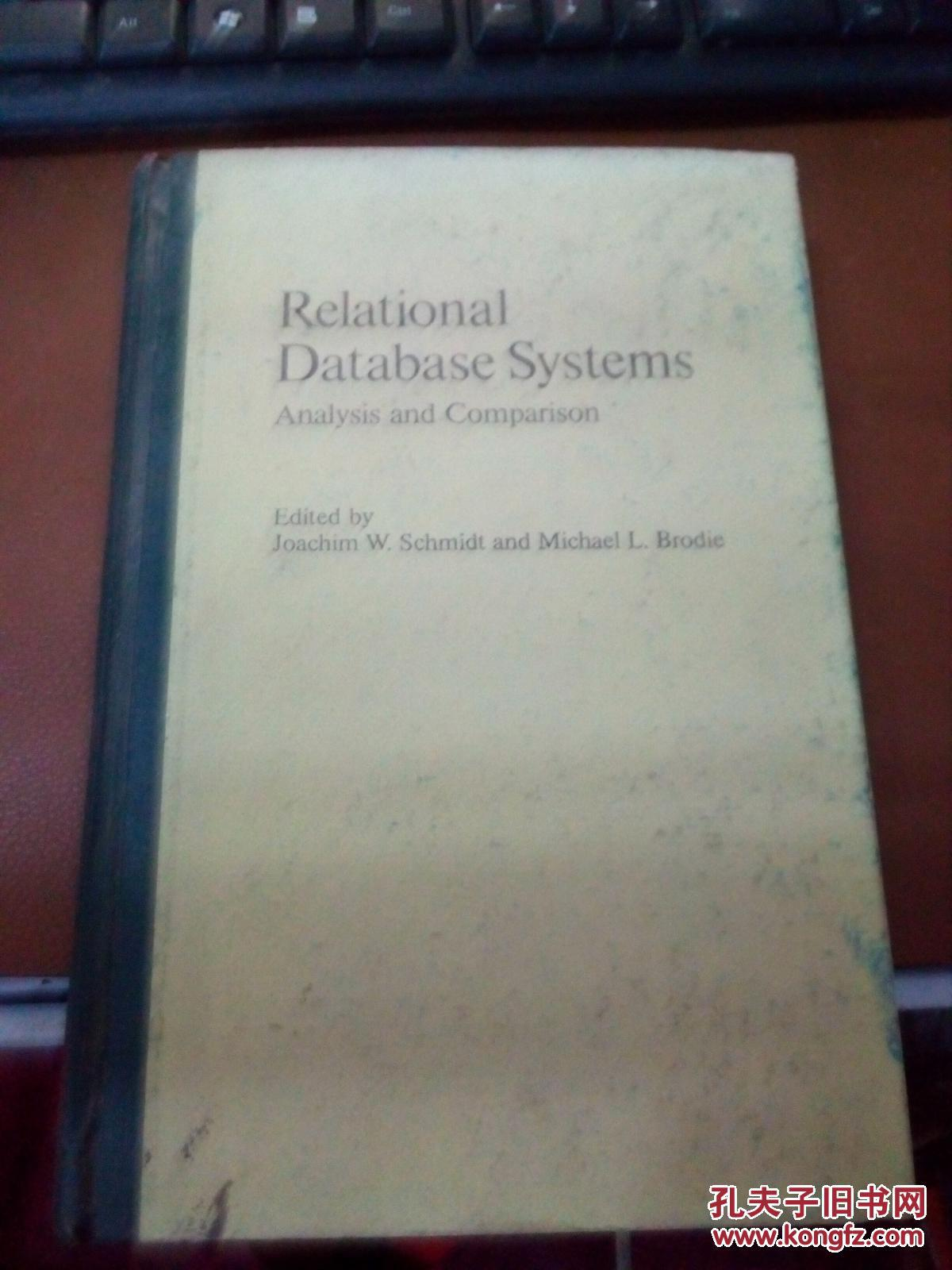 {正版二手!}Relational Database Systems: Analysis and Comparison