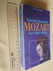 德文原版 插图本 《莫札特:音乐、精神、命运》Mozart: Geist, Musik, Schicksal by Heinrich Eduard Jacob