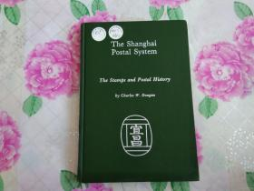 the shanghai postal system the stamps and postal history