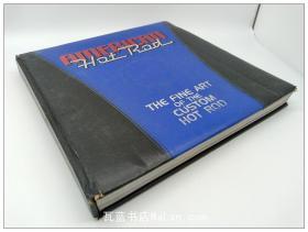 老爷车大巡游 American Hot Rod:the fine art of the custom hot rod