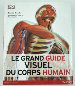 Le grand guide visuel du corps humain