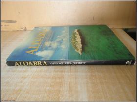 精装大16开 厚册《ALDABRA WORLD HERITAGE SITE SEYCHELLES ISLANDS FOUNDATION  ALDABRA世界遗产塞舌尔群岛基金会》见图