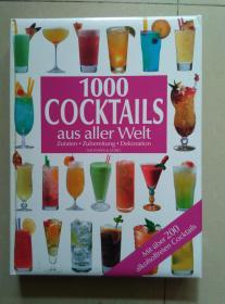 1000 COCKTAILS AUS ALLER WELT 1000种混合饮料的调制 图文并茂