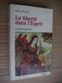 La liberté dans IEsprit  (Le guide spirituel)