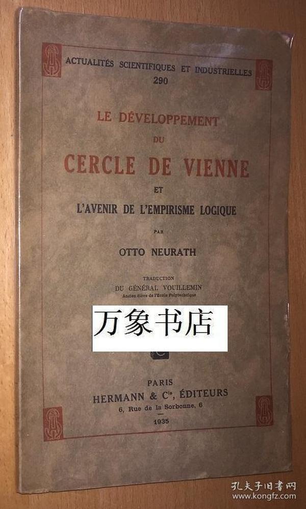 Neurath 纽拉特 :  Le Developpement du Cercle de Vienne, et LAvenie de LEmpirisme Logique  维也纳学派的发展  法文原版平装本  毛边未开 私藏品好