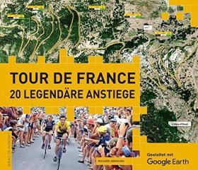 Tour de France: 20 legendäre Anstiege