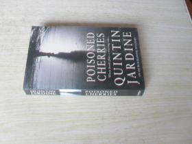 英文原版 Poisoned Cherries (Oz Blackstone Mysteries) . Quintin Jardine