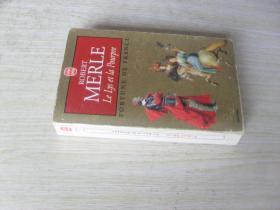 法文原版 Le Lys Et La Pourpre (Ldp Litterature) (French Edition) . Merle
