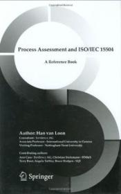Process Assessment And Iso/iec 15504: A Reference Book (the Springer International Series In Enginee