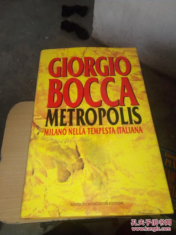GIORGIO BOCCA METROPOLIS MILANO NELLA TEMPESTA ITALIANA