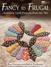 Fancy to Frugal: Authentic Quilt Patterns from the 30s 节俭针织