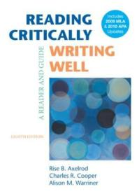 Reading Critically  Writing Well With 2009 Mla And 2010 Apa Updates: A Reader And Guide