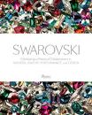 Swarovski: Celebrating a History of Collaborations in Fashion, Jewelry, Performance, and Design(近全新)