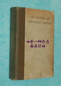英文世界史大纲 AN OUTLINE OF UNIVERSAL HISTORY(民国旧书)