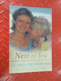 英文 NEXT  TO  YOU  GLORIA  HUNNIFORD 共349页