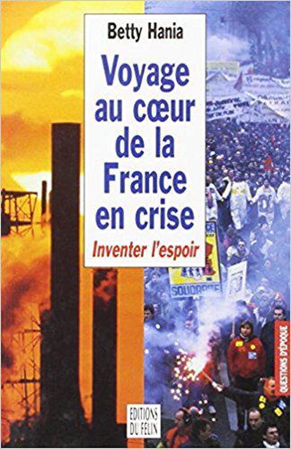 法文原版书 Voyage au coeur de la France en crise : Inventer lespoir 法国社会危机见闻