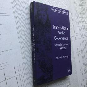 Transnational Public Governance: Networks, Law and Legitimacy 跨国公共治理:网络、Law与合法性