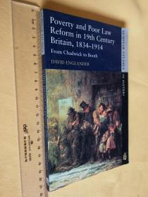 英文原版《十九世纪英国贫困和济贫法改革》Poverty and Poor Law Reform in Nineteenth-Century Britain, 1834-1914: From Chadwick to Booth (Seminar Studies)by David Englander