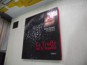 La Truffe sur le Souffle 【法文原版】