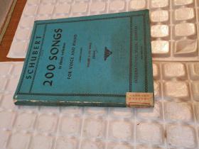 SCHUBERT 200 SONGS 舒伯特歌曲200首第1册 (外文版16开。不认识外文,书名、作者、出版社等等,以图片为准,请书友自鉴)馆藏