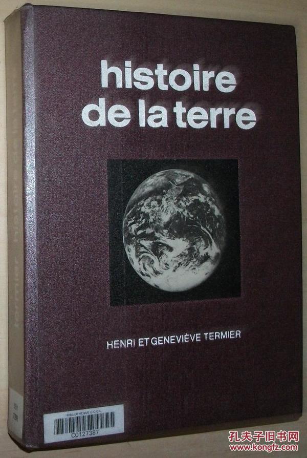 法文原版书 Histoire de la Terre Relié – 地球的历史 (绘制黑白插图) Henri et Geneviève Termier