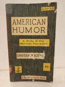 美国式幽默:美国民族性研究 American Humor:A Study of the National Character by Constance Rourke (美国研究) 英文原版书