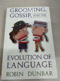Grooming, Gossip, and the Evolution of Language 【英文原版,品相佳】