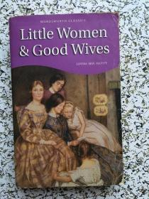 LITTLE WOMEN &GOOD WIVES .