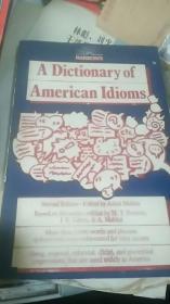 A Dictionary of American Idioms(美国惯用语词典 第二版)