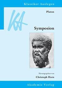 柏拉图 会饮篇  Platon: Symposion  经典解释