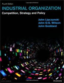 Industrial Organization: Competition, Strategy and Policy[行业组织:竞争、策略与政策] [平装] 9780273770411