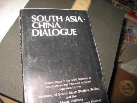 SOUTH ASIA-CHINA DIALOGUE