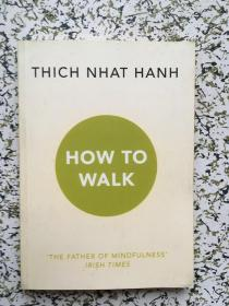 which that hanh how to walk