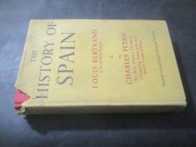 THE HISTORY OF SPAIN  西班牙历史   大32开精装