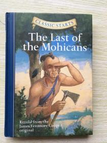 Classic Starts: The Last of the Mohicans《最后的莫希干人》精装