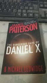 JAMES PATTERSON THE DANGEROUS DAYS OF DANIEL X