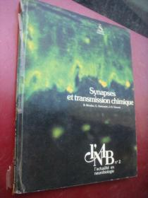 Synapses et transmission chimique 法文原版 全铜版纸 12开,图文