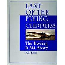 1998年出版,英国美国海外航空波音314航空史The Boeing B-314 Story;作者 M.D. Klaás