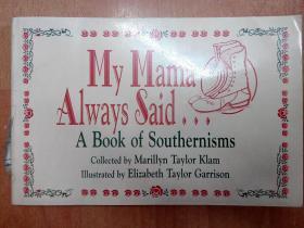 英文原版书:My Mama Always Said: A Book of Southernisms 妈妈总是说...