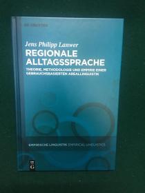 Regionale Alltagssprache【区域日常用语:基于使用的区域语言学的理论,方法和经验】