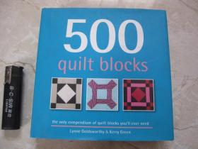 500 Quilt Blocks: The Only Compendium of Quilt Blocks Youll Ever Need 精装